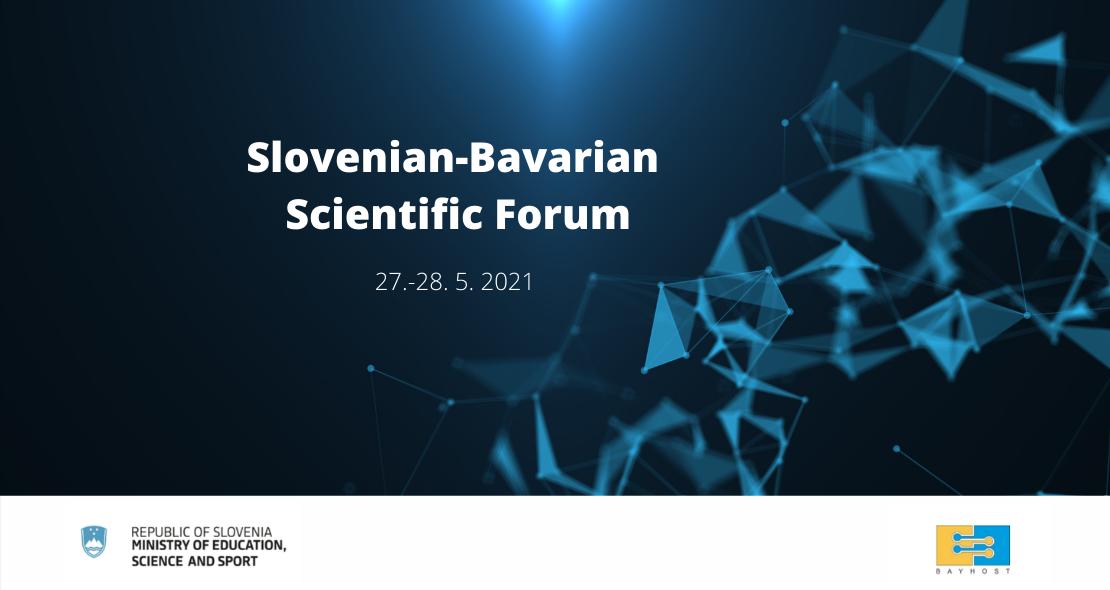 The Slovenian-Bavarian Scientific Forum
